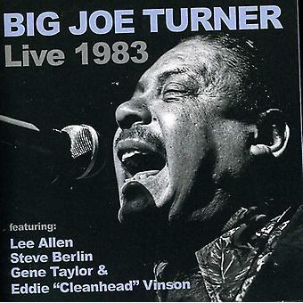 Big Joe Turner - Big Joe Turner Live 1983 [CD] USA import