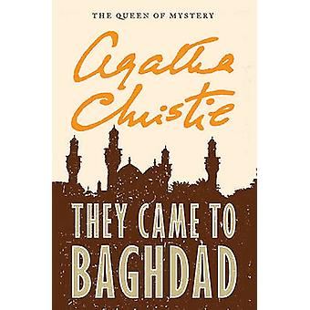 They Came to Baghdad by Agatha Christie - 9780062073785 Book