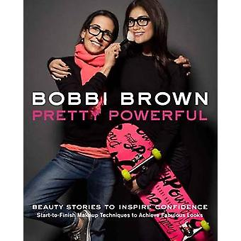 Bobbi Brownin melko voimakas Bobbi Brown - 9780811877046 kirja