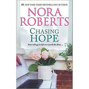 Chasing Hope - Taming Natasha\Luring a Lady by Nora Roberts - 97803732