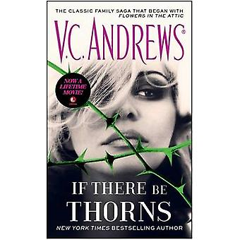 If There Be Thorns by V C Andrews - 9781476799469 Book