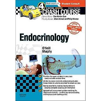 Crash Course Endocrinology Updated Print  Ebook Edition by Ronan ONeill