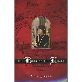 O livro do coração (nova edição) por Eric Jager-9780226391175 livro