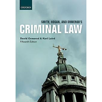 Smith Hogan  Ormerods Criminal Law by David Ormerod