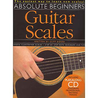 Absolute Beginners  Guitar Scales by Cliff Douse