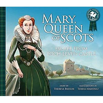 Mary Queen of Scots Escape from the Castle by Theresa Breslin