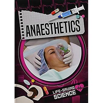 Anaesthetics by Joanna Brundle
