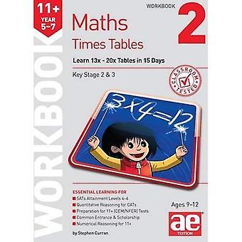 11 + gånger tabeller arbetsbok 2:15 dag lärande program för 13 x - 20 x tabeller