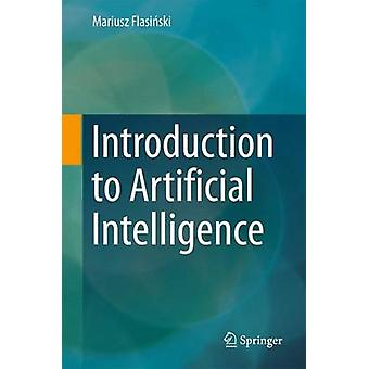 Introduction to Artificial Intelligence by Flasiski