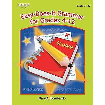 EasyDoesIt Grammar for Grades 412 by Lombardo & Mary