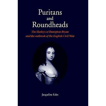 Puritans and Roundheads by Eales & Jacqueline