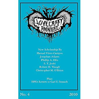 Lovecraft Annual No. 4 2010 by Joshi & S. T.