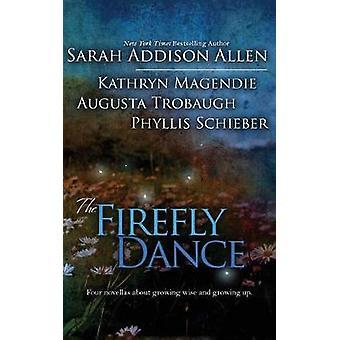Firefly Dance by Allen & Sarah Addison