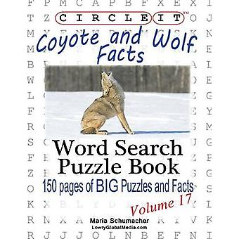 Circle It Coyote and Wolf Facts Word Search Puzzle Book by Lowry Global Media LLC