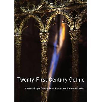 Twenty-First-Century Gothic by Brigid Cherry - 9781443823890 Book