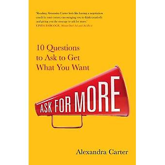 Ask for More by Alexandra Carter - 9781471188527 Book