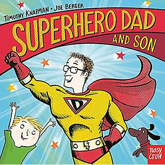 Superhero Dad and Son by Timothy Knapman - 9781788004244 Book