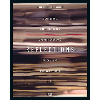 Reflections - Art and Culture in the Autostadt by Autostadt - 97837757