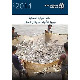 The State of the World Fisheries and Aquaculture (Arabic) - 2014 by Fo
