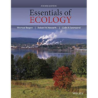 Essentials of Ecology by Michael Begon - 9780470909133 Book