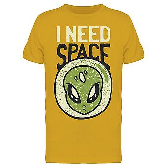 I Need Space, Alien Drawing Men's T-shirt