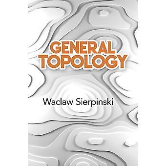 General Topology par Waclaw Sierpinski