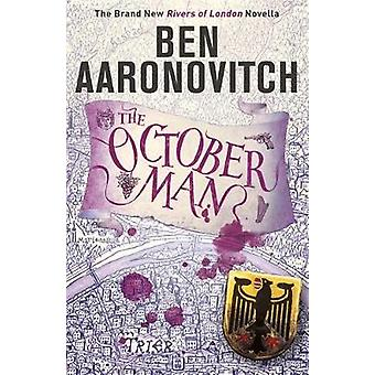 The October Man - A Rivers of London Novella de Ben Aaronovitch - 9781