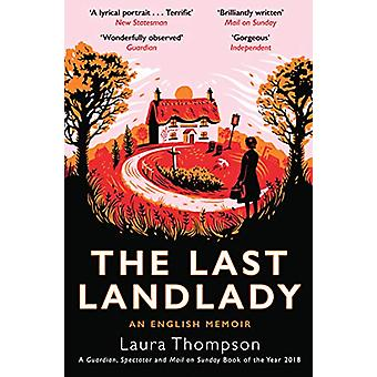 The Last Landlady - An English Memoir by Laura Thompson - 978178352845
