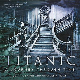 Titanic A Journey Through Time door Charles A Haas