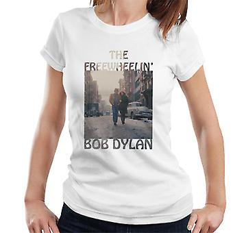Bob Dylan Freewheelin naisten T-paita