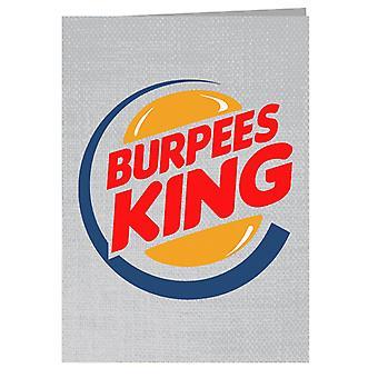 Burpees King Burger King Greeting Card