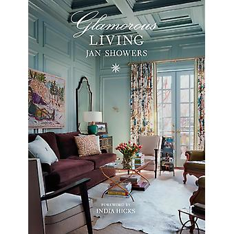 Glamorous Living by Showers & Jan