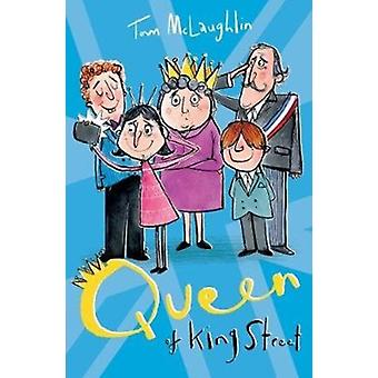 Queen of King Street by McLaughlin & Tom