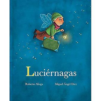 Luciernagas (Tulikärpäset)