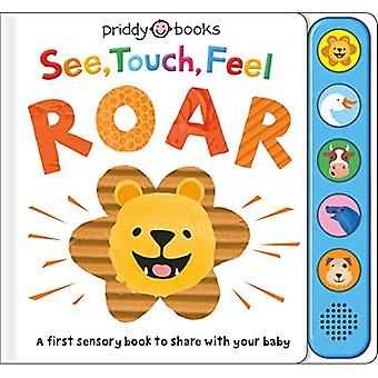 See, Touch, Feel Roar (See, Touch, Feel) [Board book]
