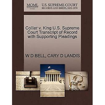 Collier V. King U.S. Supreme Court Transcript of Record with Supporti