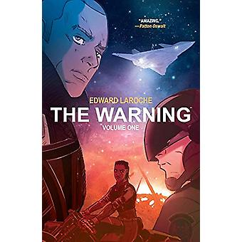The Warning Volume 1 par Edward Laroche (Broché, 2019)