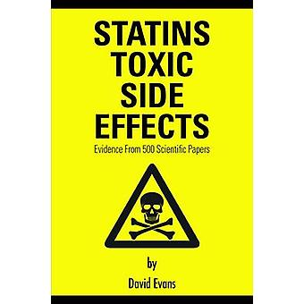 Statins Toxic Side Effects Evidence From 500 Scientific Papers by Evans & David