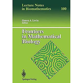 Frontiers in Mathematical Biology (Lecture Notes in Biomathematics)
