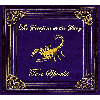 Tori Sparks - Scorpion in the Story [CD] USA import