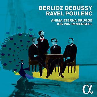 Anima Eterna Brugge / Van Immerseel, Jos - Berlioz/Debussy/Ravel/Poulenc [CD] EUA importação