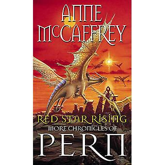 Red Star Rising - More Chronicles of Pern by Anne McCaffrey - 97805521