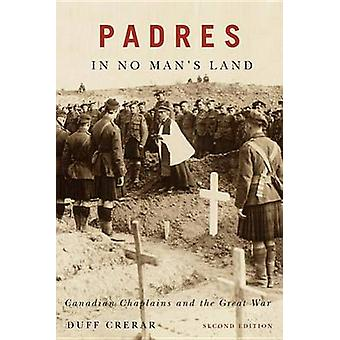 Padres in No Man's Land - First Edition - Canadian Chaplains and the G
