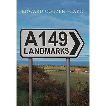 A149 Landmarks by Edward Couzens-Lake - 9781445661629 Book