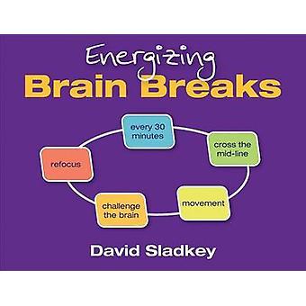 Energinen aivot hajoaa David U. Sladkey - 9781452268125 kirja
