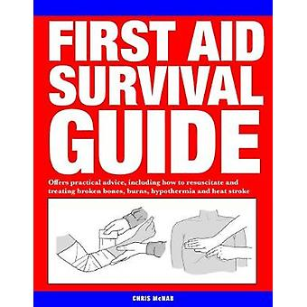First Aid Survival Guide - Offers practical advice - including how to
