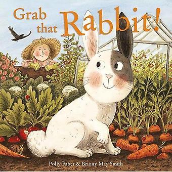 الاستيلاء على هذا الأرنب! طريق بولي فابر-كتاب 9781843653783