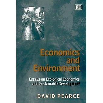 Talous ja ympäristö - esseitä ekologinen taloustiede ja ylläpitää