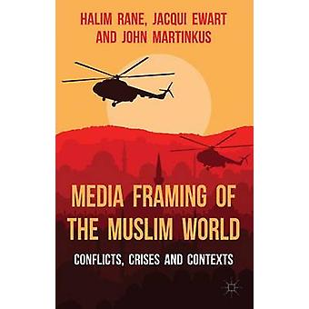 Media kehystys muslimien maailman Halim Rane