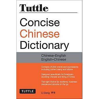 Tuttle Concise Kiinan Dictionary - Kiina-Englanti Englanti-Kiina mennessä